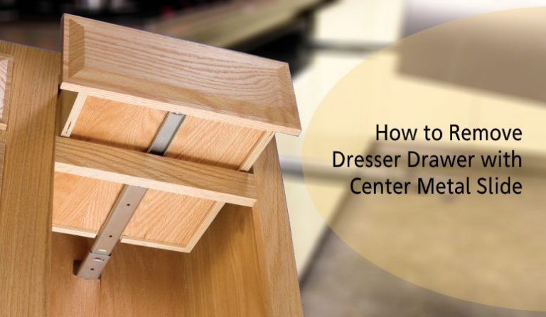 How to Remove Dresser Drawer with Center Metal Slides?