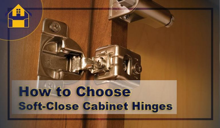 8 Best Soft Close Cabinet Hinges in 2021 | Top Picks & Reviews