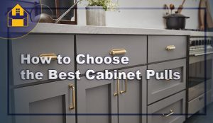 the Best Cabinet Pulls